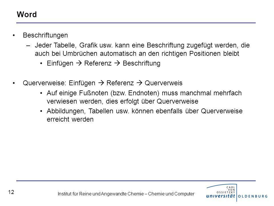 Institut für Reine und Angewandte Chemie – Chemie und Computer 12 Word Beschriftungen –Jeder Tabelle, Grafik usw.