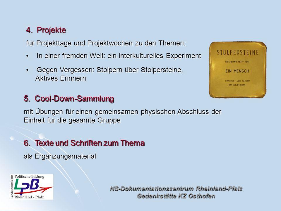 NS-Dokumentationszentrum Rheinland-Pfalz Gedenkstätte KZ Osthofen 4.Projekte für Projekttage und Projektwochen zu den Themen: In einer fremden Welt: e