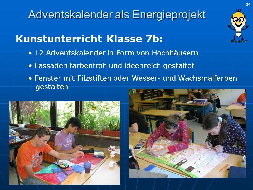 34 Adventskalender als Energieprojekt Kunstunterricht Klasse 7b: 12 Adventskalender in Form von Hochhäusern Fassaden farbenfroh und ideenreich gestalt