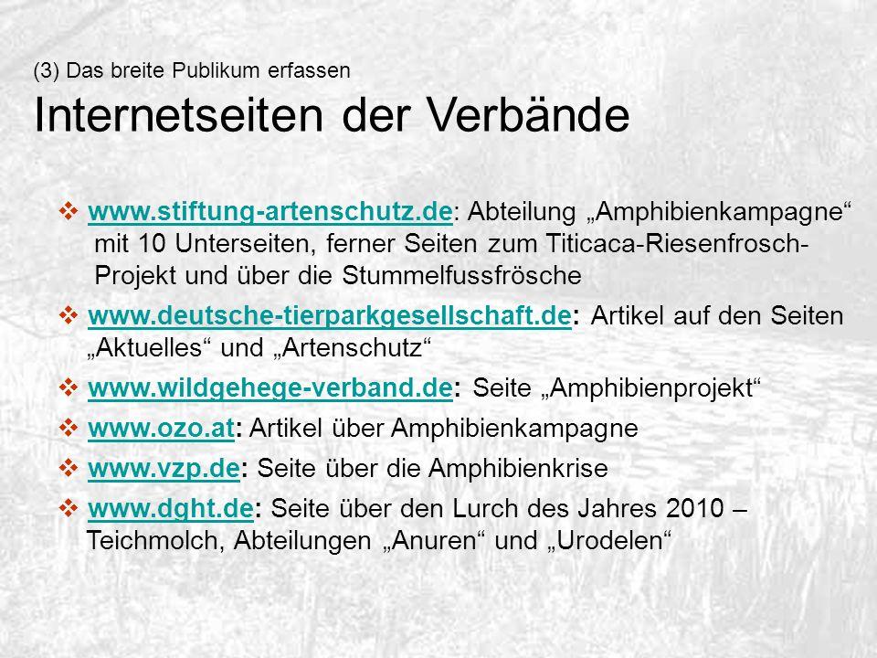 www.stiftung-artenschutz.de: Abteilung Amphibienkampagne mit 10 Unterseiten, ferner Seiten zum Titicaca-Riesenfrosch- Projekt und über die Stummelfuss
