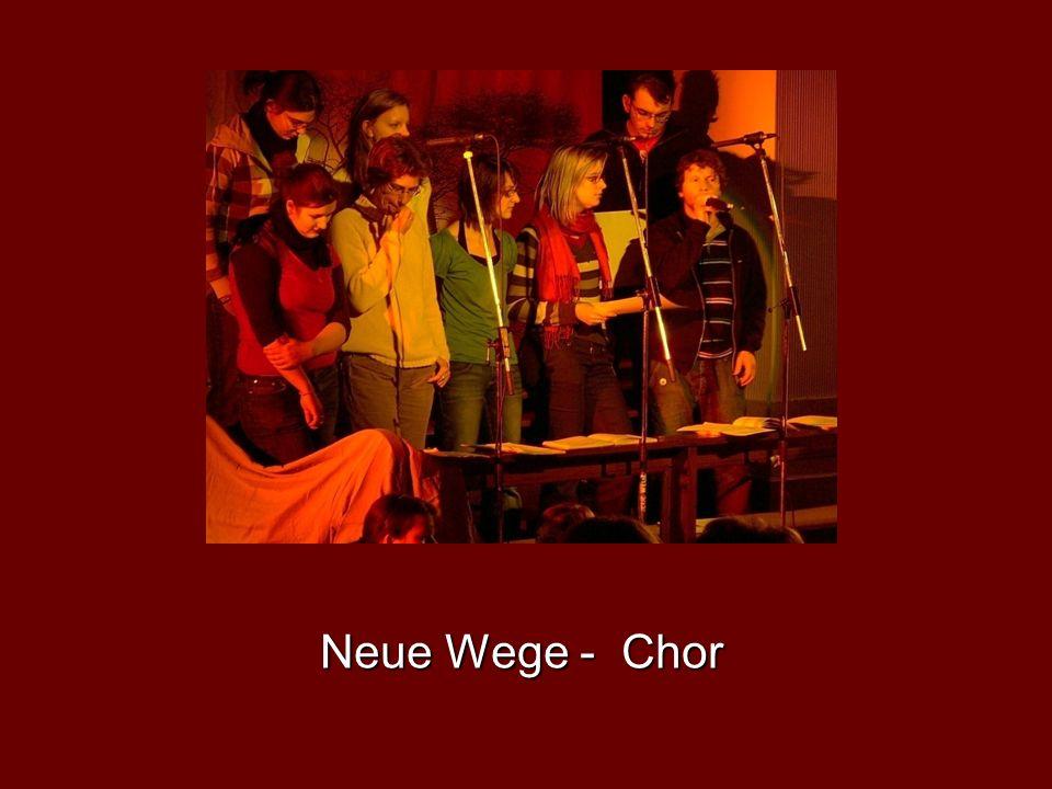 Neue Wege - Chor