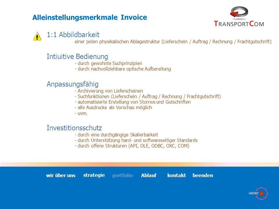 OP- und Rechnungslisten Kunden- und Lieferantenverwaltung Materialverwaltung Automatische Kontrolle der Frachtgutschriften durch Vergleich mit den ein