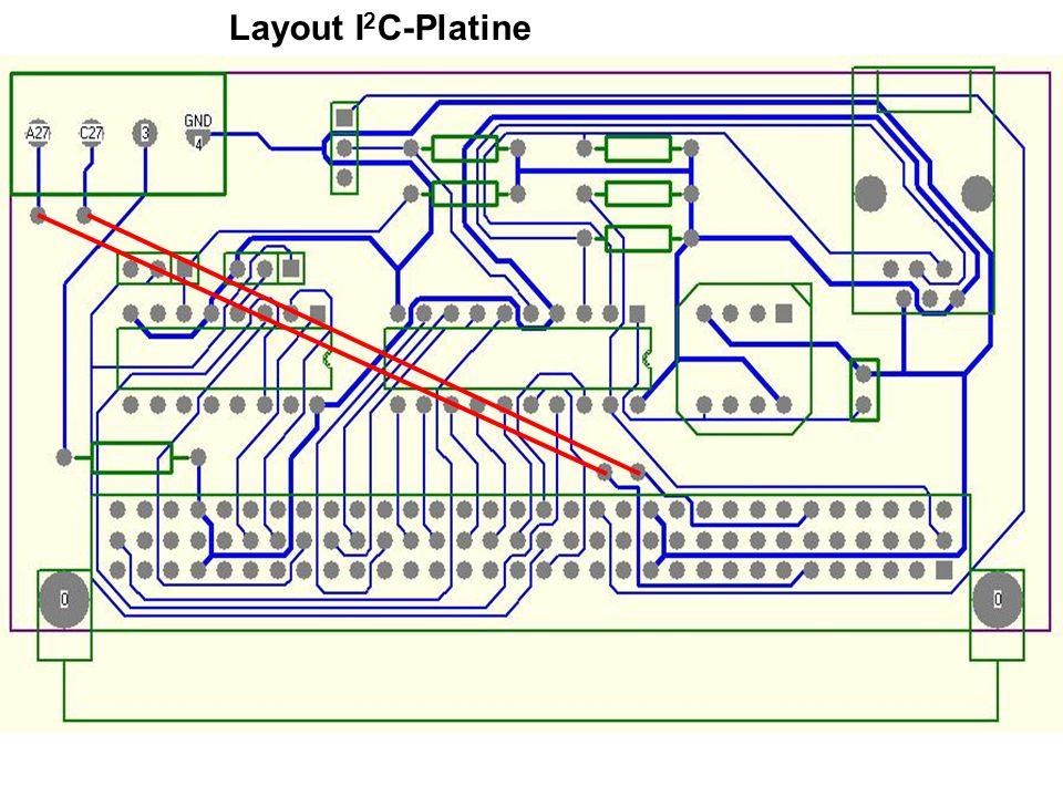 Layout I 2 C-Platine