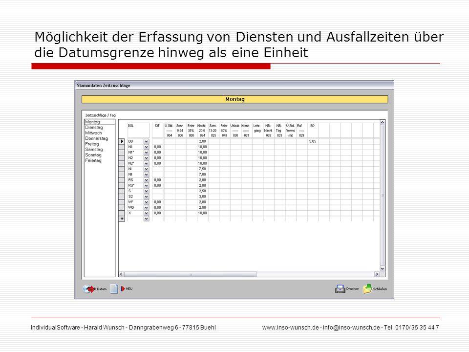 IndividualSoftware - Harald Wunsch - Danngrabenweg 6 - 77815 Buehl www.inso-wunsch.de - info@inso-wunsch.de - Tel. 0170/ 35 35 44 7 Möglichkeit der Er