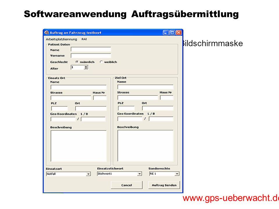 www.gps-ueberwacht.de Softwareanwendung Auftragsübermittlung Einfache Eingabe der Daten über Bildschirmmaske Beschreibung Erfassung der Zieladresse Er