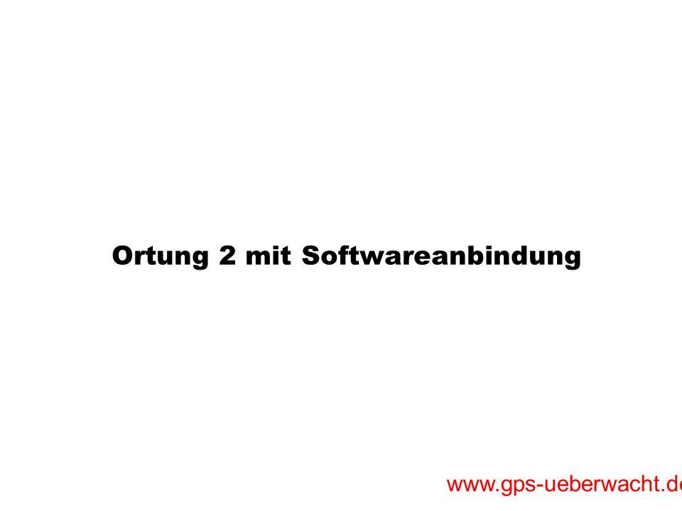 www.gps-ueberwacht.de Ortung 3 mit Softwareanbindung