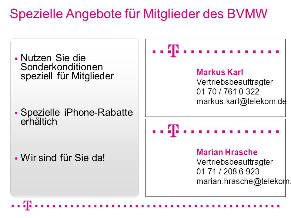 VGK4 3 Spezielle Angebote für Mitglieder des BVMW Nutzen Sie die Sonderkonditionen speziell für Mitglieder Spezielle iPhone-Rabatte erhältich Wir sind