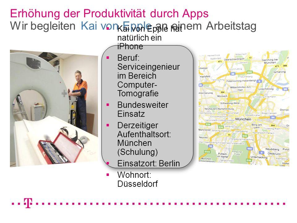 VGK4 3 Erhöhung der Produktivität durch Apps Wir begleiten Kai von Epple an einem Arbeitstag Kai von Epple hat natürlich ein iPhone Beruf: Serviceinge
