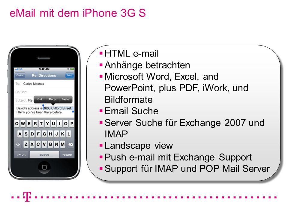 VGK4 3 eMail mit dem iPhone 3G S HTML e-mail Anhänge betrachten Microsoft Word, Excel, and PowerPoint, plus PDF, iWork, und Bildformate Email Suche Se
