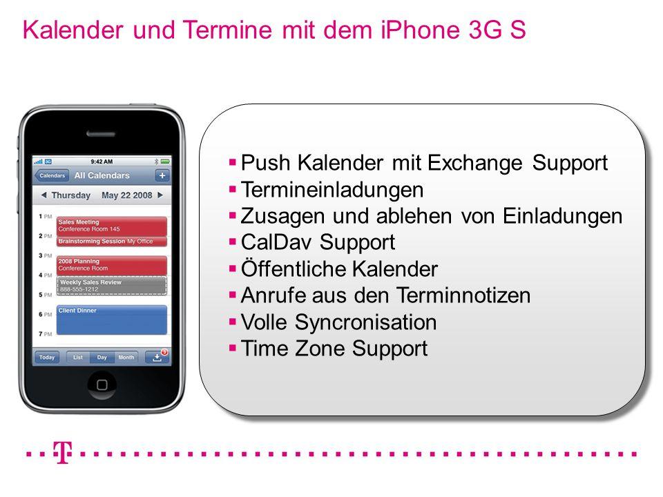 VGK4 3 Kalender und Termine mit dem iPhone 3G S Push Kalender mit Exchange Support Termineinladungen Zusagen und ablehen von Einladungen CalDav Suppor