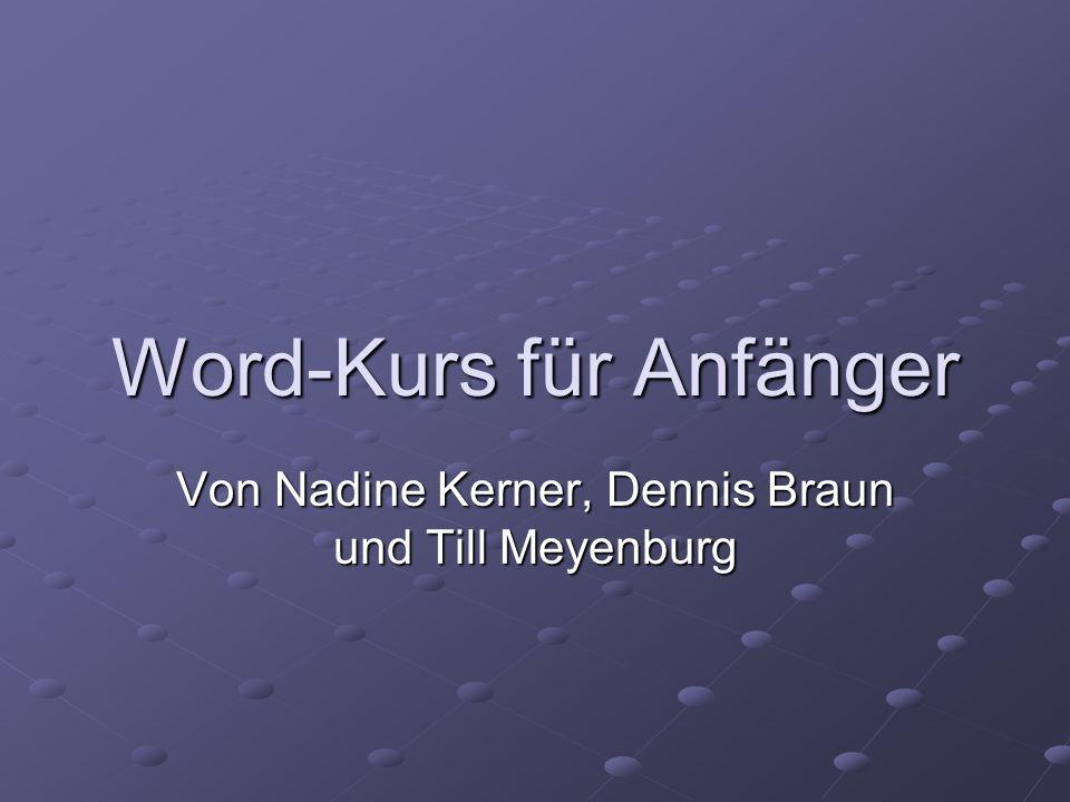 Word-Kurs für Anfänger Von Nadine Kerner, Dennis Braun und Till Meyenburg