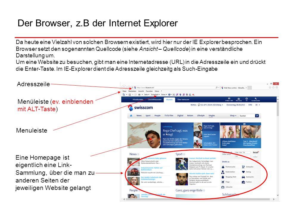 Der Browser, z.B der Internet Explorer Eine Homepage ist eigentlich eine Link- Sammlung, über die man zu anderen Seiten der jeweiligen Website gelangt