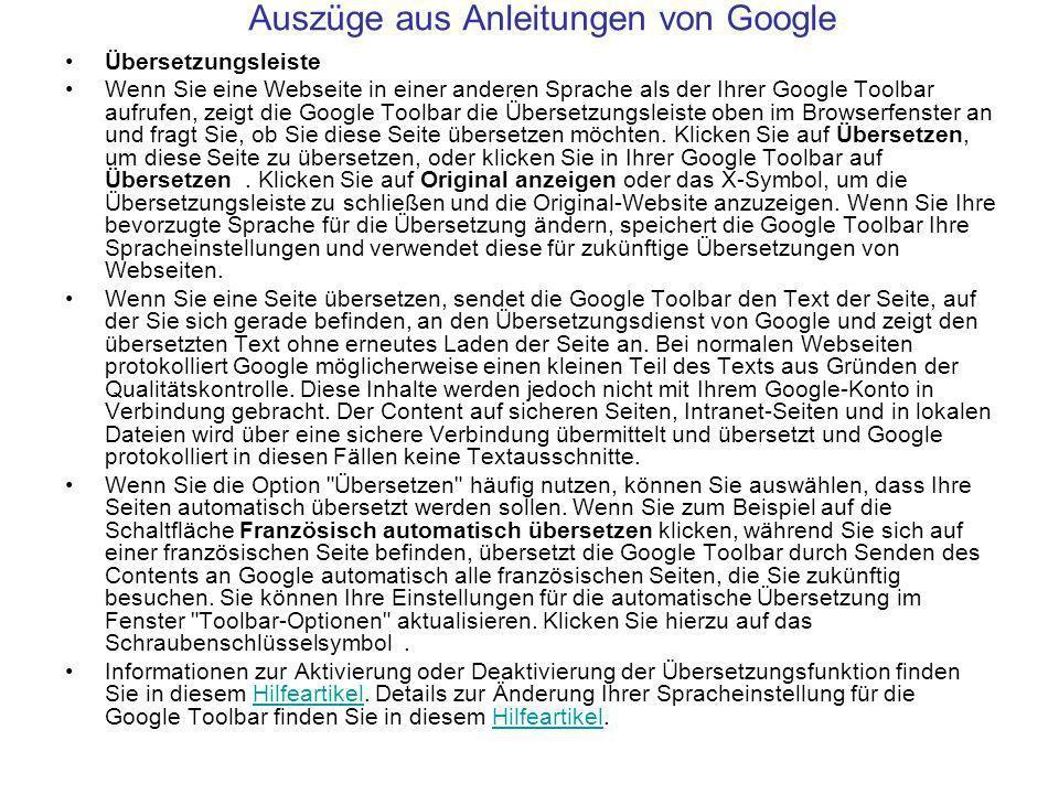 Übersetzungsleiste Wenn Sie eine Webseite in einer anderen Sprache als der Ihrer Google Toolbar aufrufen, zeigt die Google Toolbar die Übersetzungsleiste oben im Browserfenster an und fragt Sie, ob Sie diese Seite übersetzen möchten.