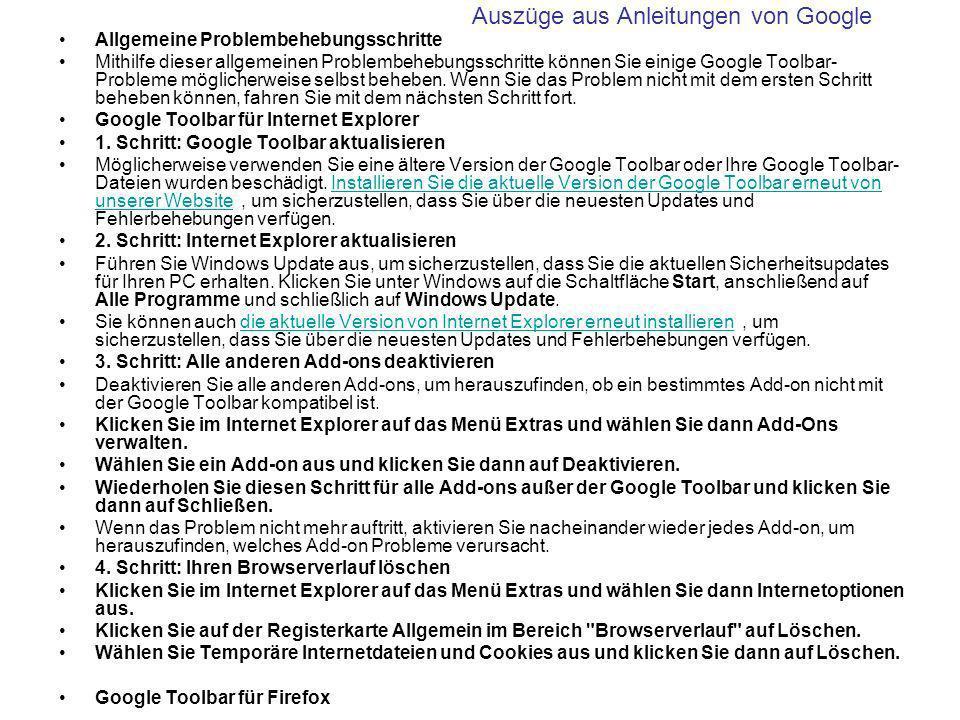 Allgemeine Problembehebungsschritte Mithilfe dieser allgemeinen Problembehebungsschritte können Sie einige Google Toolbar- Probleme möglicherweise selbst beheben.