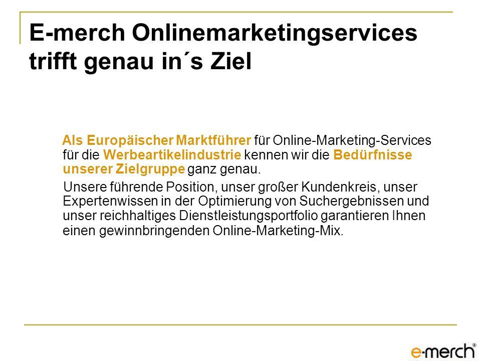 Als Europäischer Marktführer für Online-Marketing-Services für die Werbeartikelindustrie kennen wir die Bedürfnisse unserer Zielgruppe ganz genau. Uns