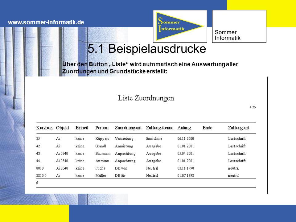 www.sommer-informatik.de 5.1 Beispielausdrucke Über den Button Liste wird automatisch eine Auswertung aller Zuordungen und Grundstücke erstellt: