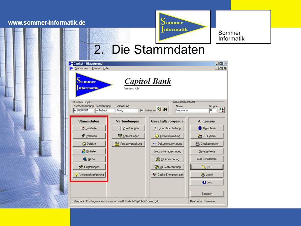 www.sommer-informatik.de 2.1 Anlegen der Bearbeiter In den Stammdaten werden alle benötigten Daten erfasst.