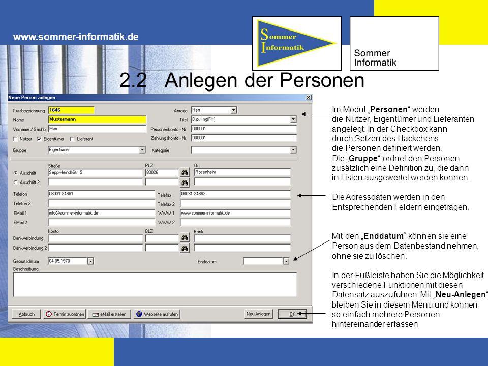 www.sommer-informatik.de 2.2 Anlegen der Personen Im Modul Personen werden die Nutzer, Eigentümer und Lieferanten angelegt. In der Checkbox kann durch