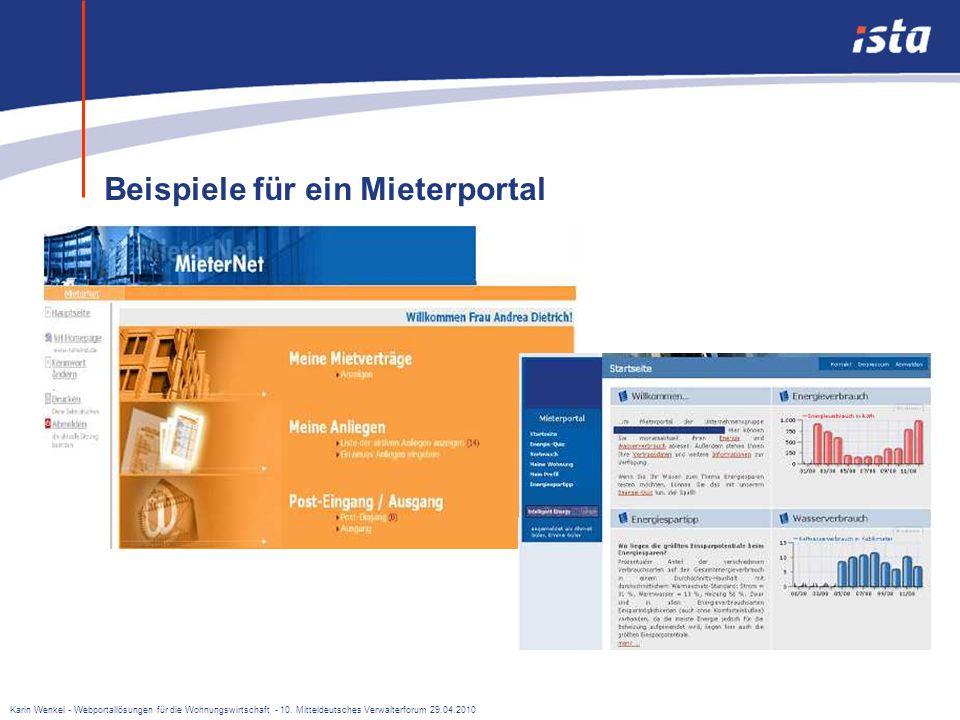 Karin Wenkel - Webportallösungen für die Wohnungswirtschaft - 10. Mitteldeutsches Verwalterforum 29.04.2010 Die Vorteile liegen auf der Hand: mehr Bet