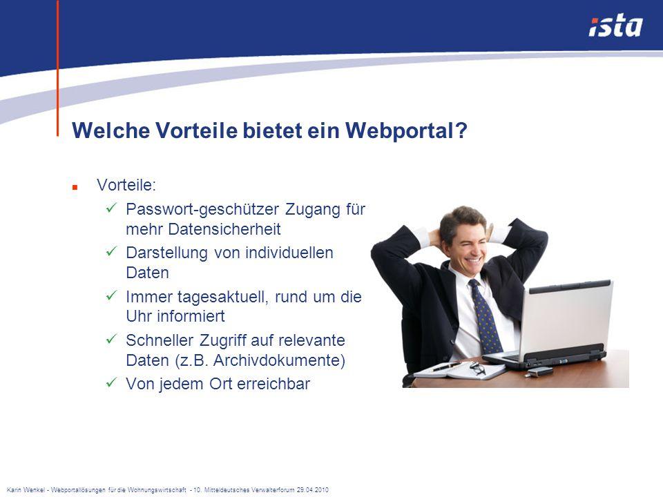 Karin Wenkel - Webportallösungen für die Wohnungswirtschaft - 10. Mitteldeutsches Verwalterforum 29.04.2010 Viele Unternehmen aus unterschiedlichen Br