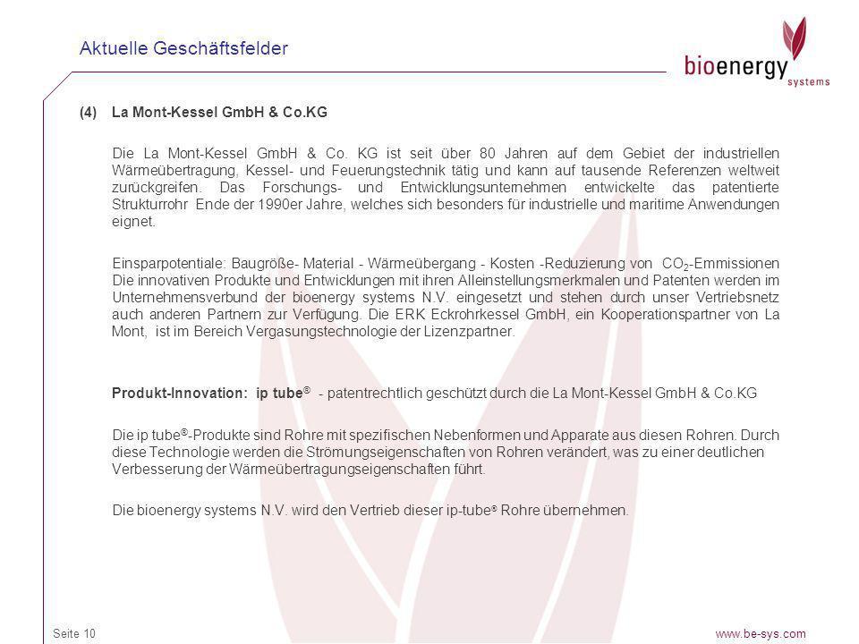 (4)La Mont-Kessel GmbH & Co.KG Die La Mont-Kessel GmbH & Co. KG ist seit über 80 Jahren auf dem Gebiet der industriellen Wärmeübertragung, Kessel- und