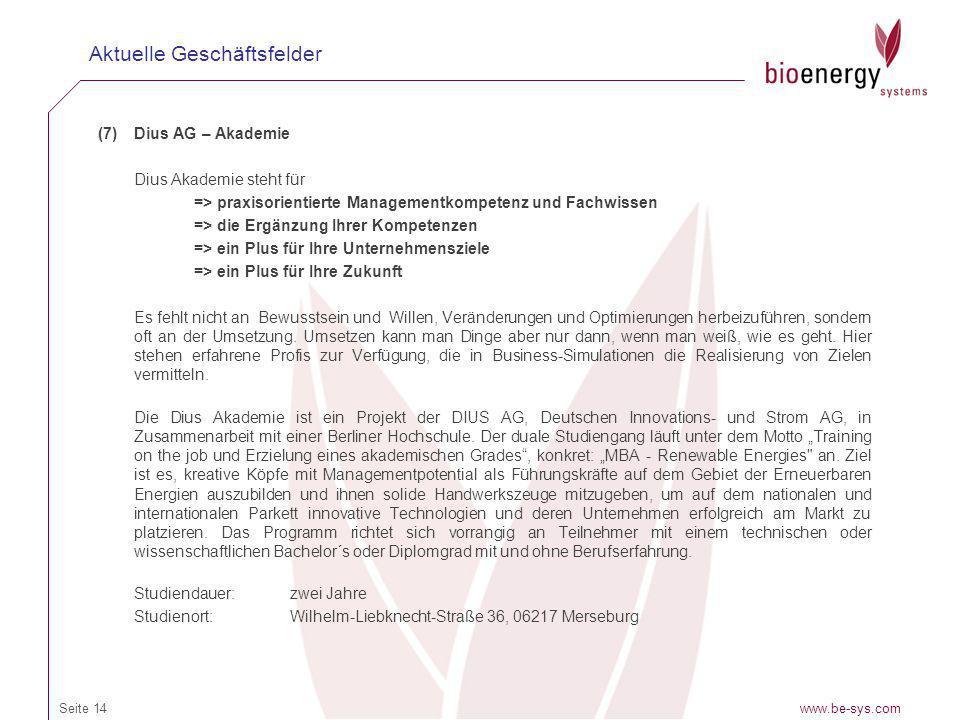 (7)Dius AG – Akademie Dius Akademie steht für => praxisorientierte Managementkompetenz und Fachwissen => die Ergänzung Ihrer Kompetenzen => ein Plus f