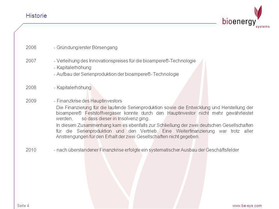 2006- Gründung/erster Börsengang 2007- Verleihung des Innovationspreises für die bioampere®-Technologie - Kapitalerhöhung - Aufbau der Serienproduktio