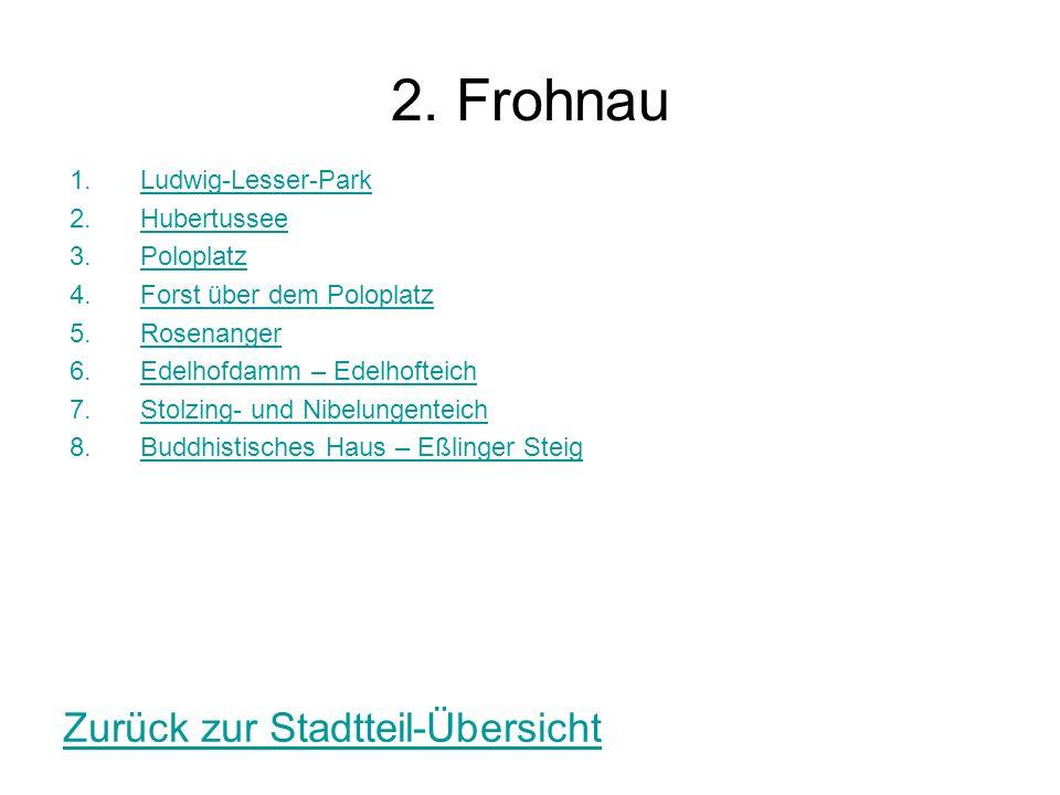 2. Frohnau 1.Ludwig-Lesser-ParkLudwig-Lesser-Park 2.HubertusseeHubertussee 3.PoloplatzPoloplatz 4.Forst über dem PoloplatzForst über dem Poloplatz 5.R