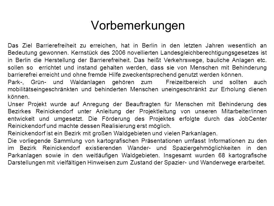 Vorbemerkungen Das Ziel Barrierefreiheit zu erreichen, hat in Berlin in den letzten Jahren wesentlich an Bedeutung gewonnen. Kernstück des 2006 novell