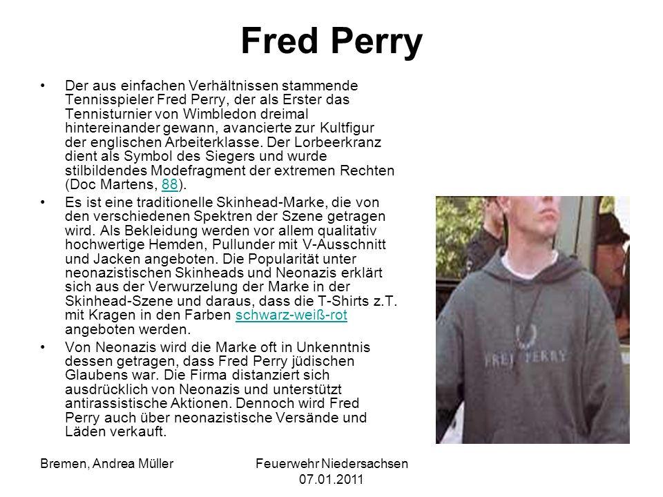 Feuerwehr Niedersachsen 07.01.2011 Bremen, Andrea Müller Fred Perry Der aus einfachen Verhältnissen stammende Tennisspieler Fred Perry, der als Erster