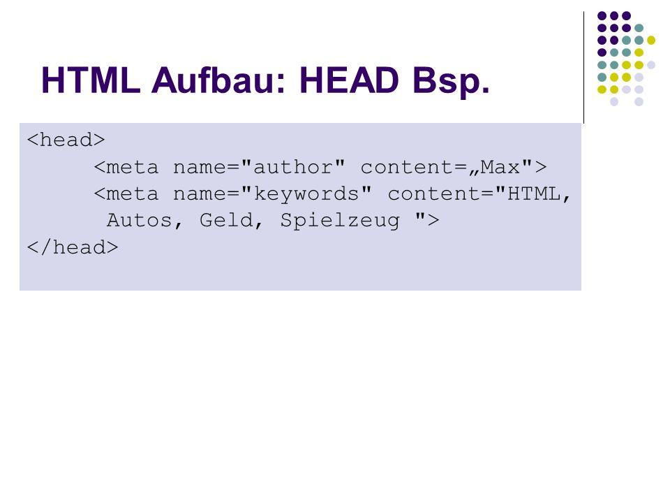 HTML Aufbau: HEAD Bsp. <meta name=