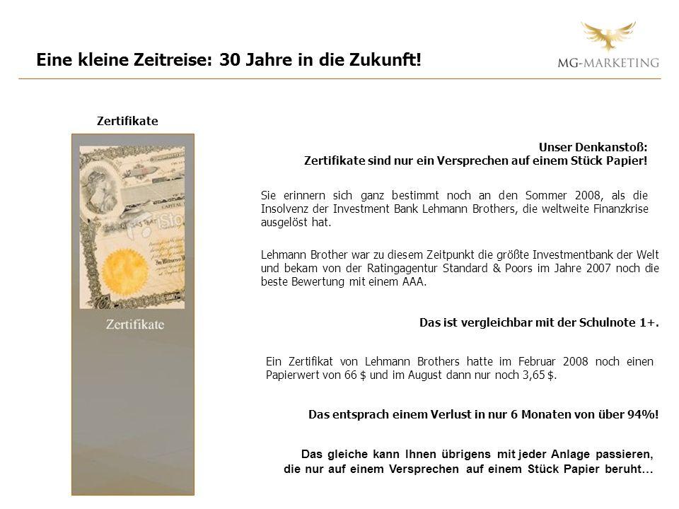Zertifikate Unser Denkanstoß: Zertifikate sind nur ein Versprechen auf einem Stück Papier! Sie erinnern sich ganz bestimmt noch an den Sommer 2008, al