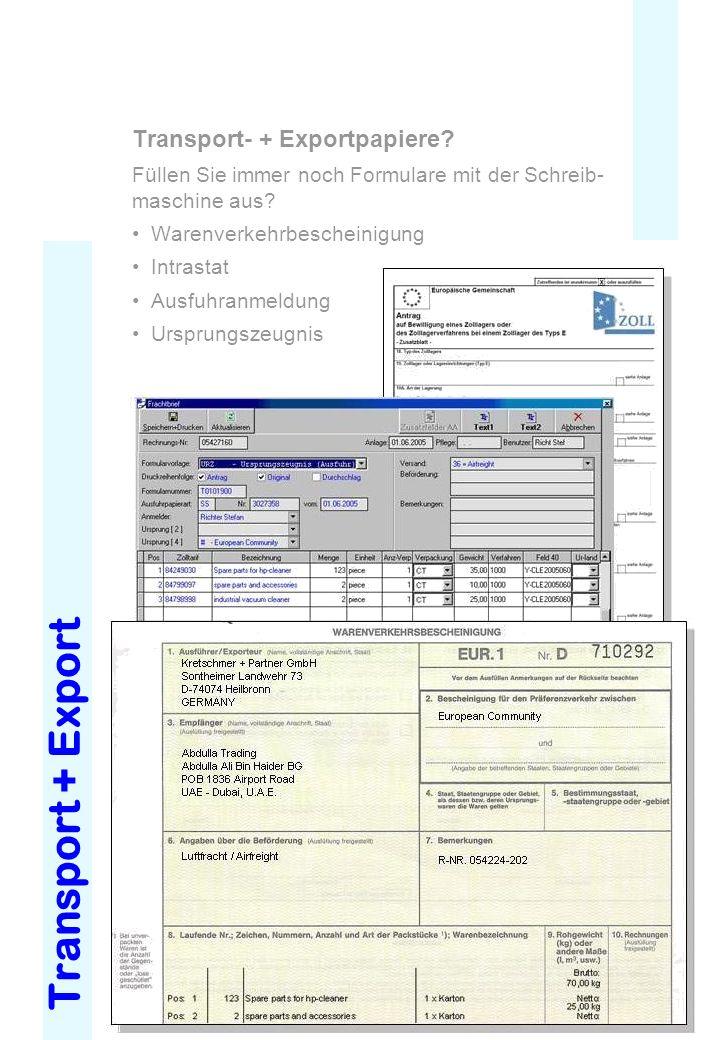 Transport + Export Transport- + Exportpapiere? Füllen Sie immer noch Formulare mit der Schreib- maschine aus? Warenverkehrbescheinigung Intrastat Ausf