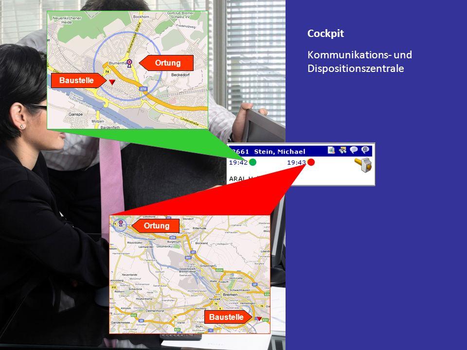 Cockpit Kommunikations- und Dispositionszentrale Baustelle Ortung Baustelle Ortung