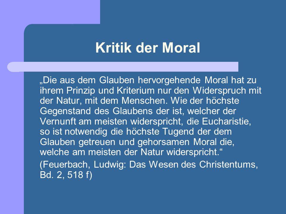 Kritik der Moral Aber die Hauptsache ist nicht, ob sich die Aussprüche einer reinen Moral in der Lehre Jesu auffinden lassen; sie lassen sich ebenso g