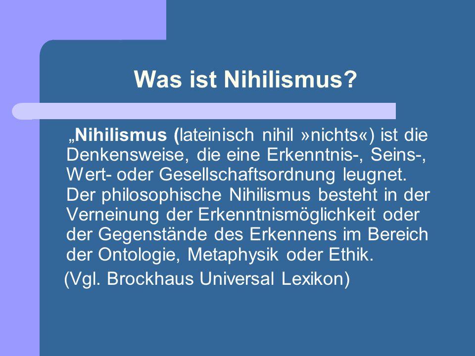 Nihilismus und die Europäische Geschichte Der Pessimismus als Vorform des Nihilismus[...] Die nihilistische Konsequenz (der Glaube an die Wertlosigkeit)[...] Friedrich Nietzsche