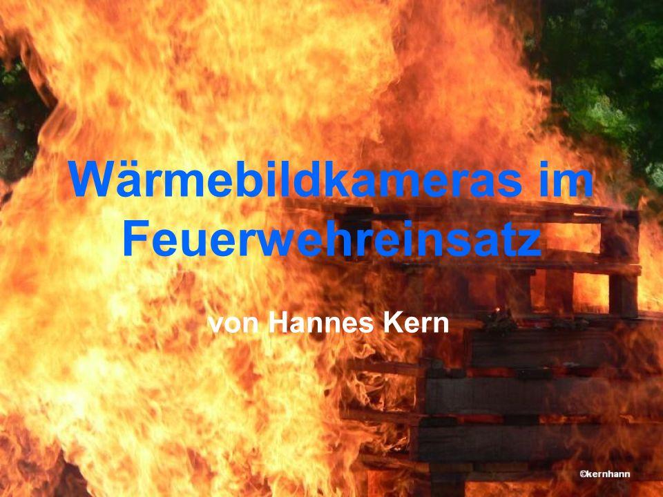 Wärmebildkameras im Feuerwehreinsatz von Hannes Kern