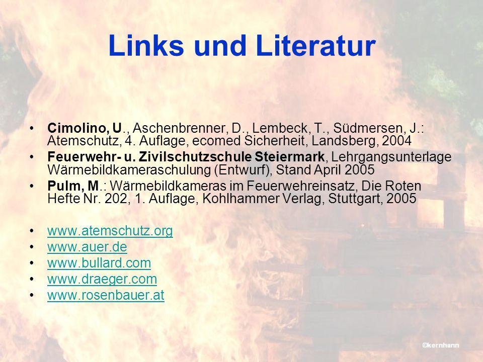 Links und Literatur Cimolino, U., Aschenbrenner, D., Lembeck, T., Südmersen, J.: Atemschutz, 4.