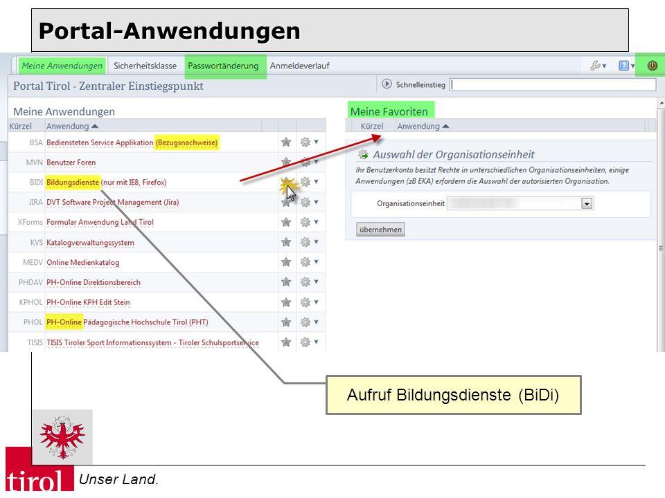 Unser Land. Aufruf Bildungsdienste (BiDi) Portal-Anwendungen
