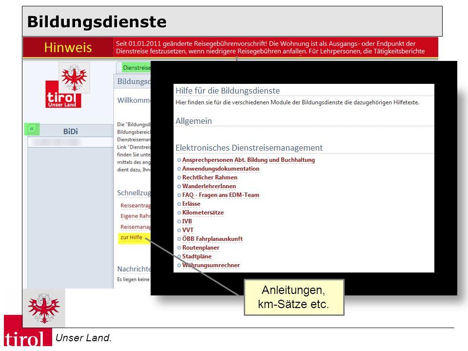 Unser Land. Bildungsdienste Wichtige Hinweise Anleitungen, km-Sätze etc.