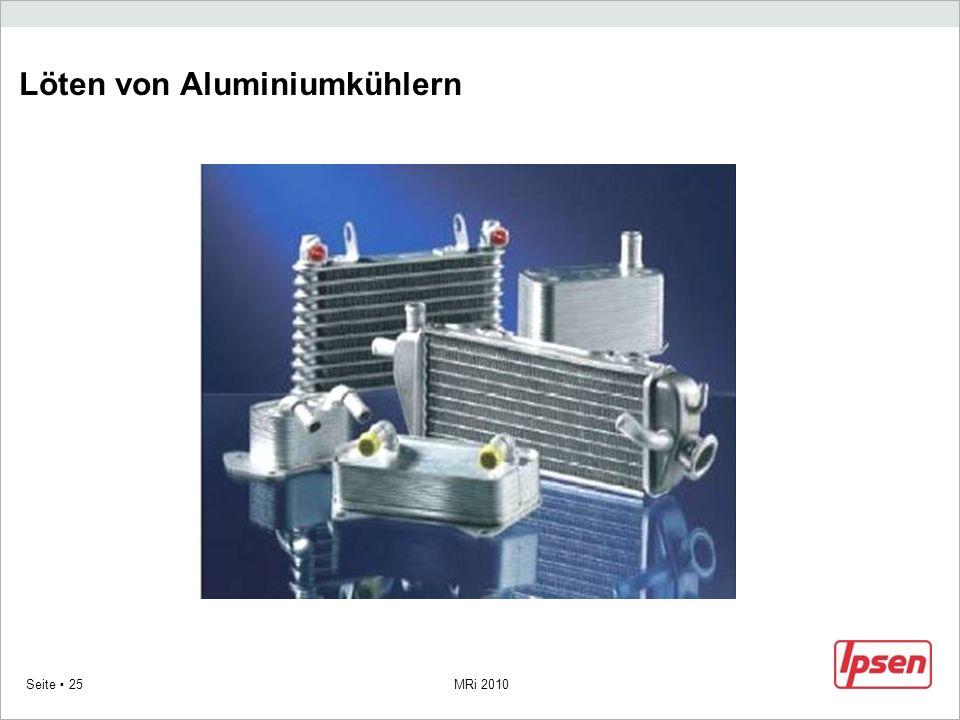 MRi 2010 Seite 25 Löten von Aluminiumkühlern