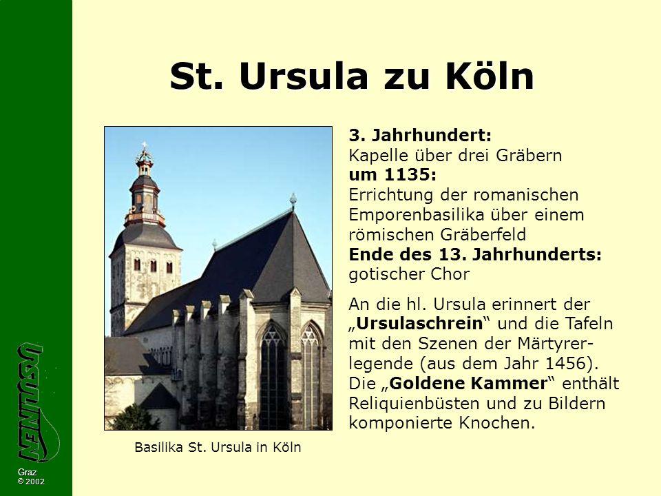 Graz 2002 St.Ursula zu Köln 3.
