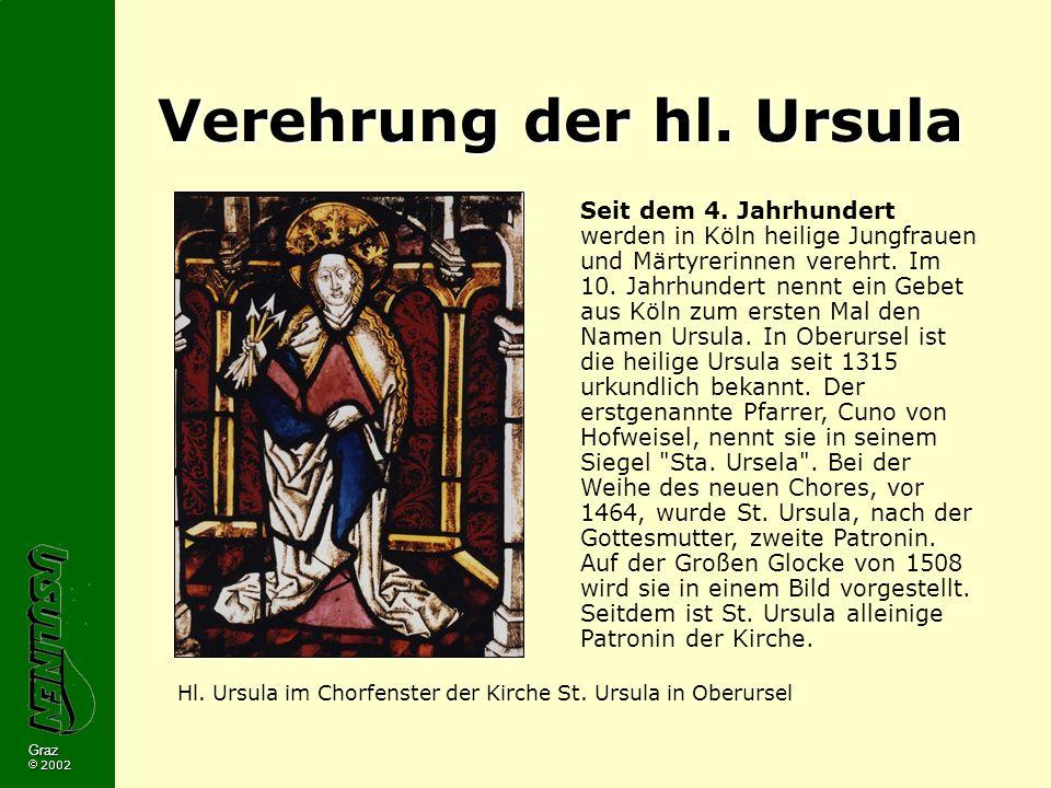 Graz 2002 Verehrung der hl.Ursula Seit dem 4.
