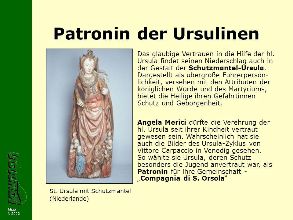 Graz 2002 Patronin der Ursulinen Das gläubige Vertrauen in die Hilfe der hl.
