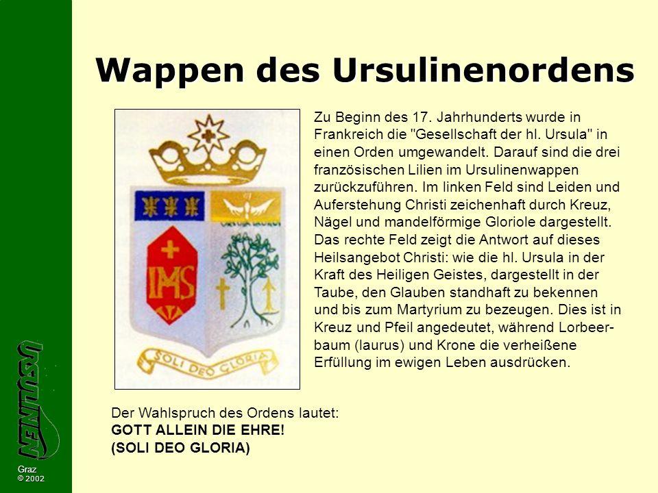 Graz 2002 Wappen des Ursulinenordens Zu Beginn des 17.