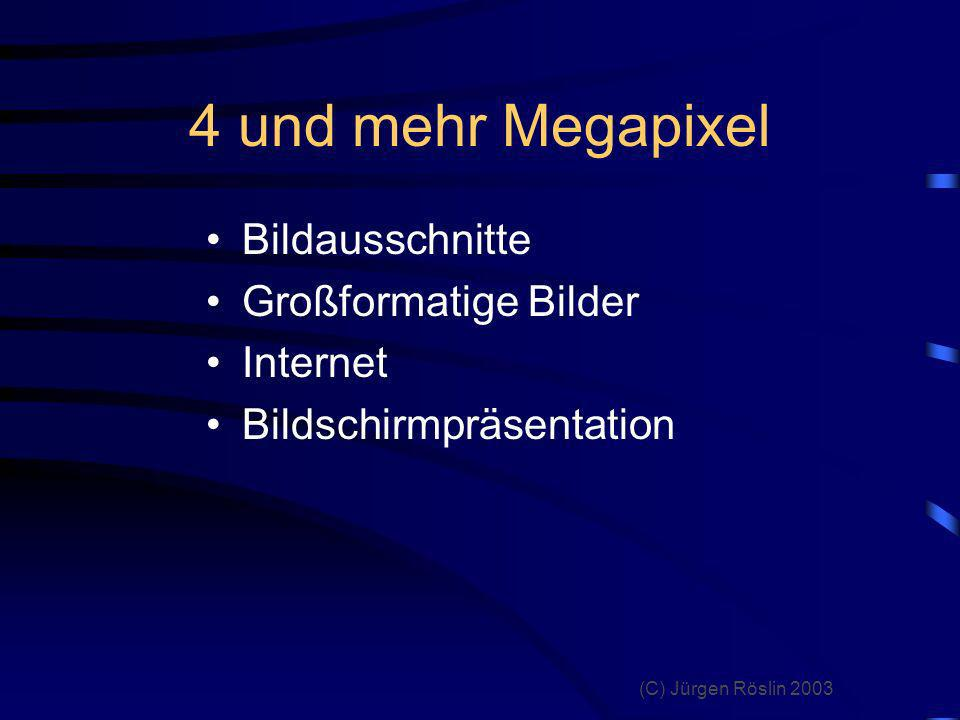 (C) Jürgen Röslin 2003 Bildformate JPEG TIF RAW
