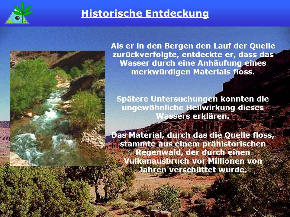 Als er in den Bergen den Lauf der Quelle zurückverfolgte, entdeckte er, dass das Wasser durch eine Anhäufung eines merkwürdigen Materials floss. Das M
