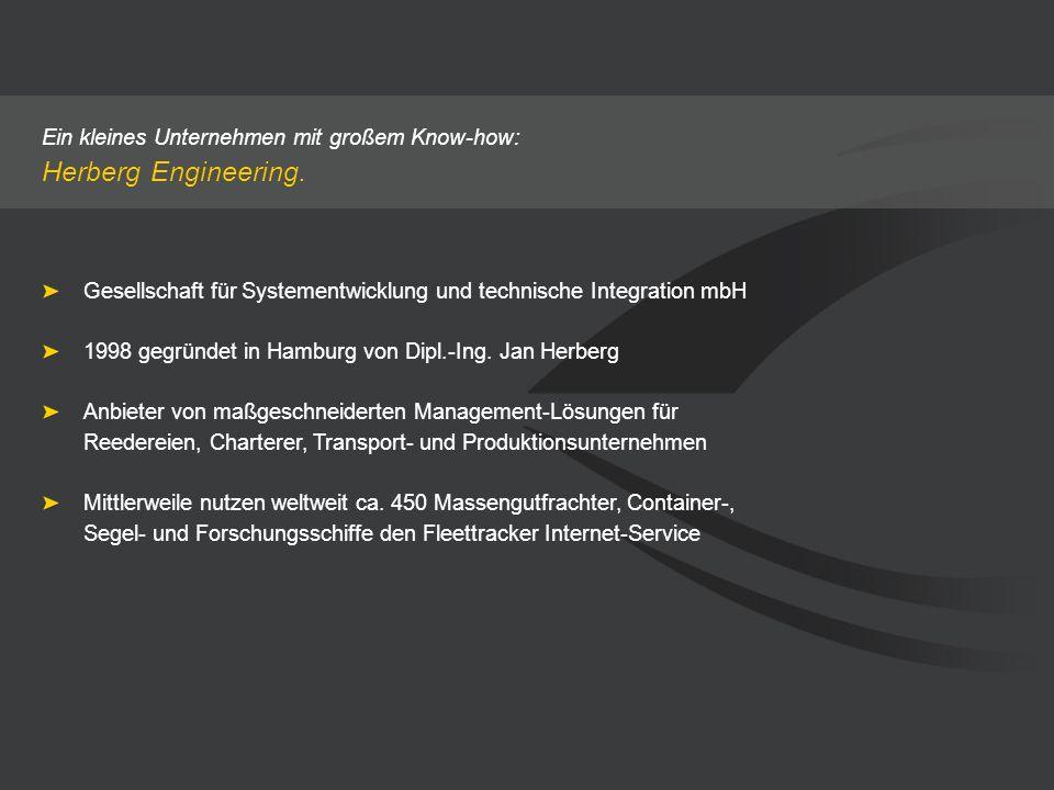 Ein kleines Unternehmen mit großem Know-how: Herberg Engineering. Gesellschaft für Systementwicklung und technische Integration mbH 1998 gegründet in