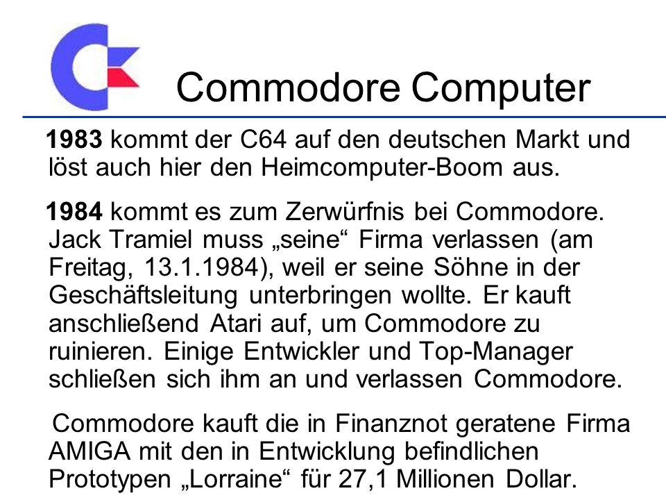 1983 kommt der C64 auf den deutschen Markt und löst auch hier den Heimcomputer-Boom aus. 1984 kommt es zum Zerwürfnis bei Commodore. Jack Tramiel muss