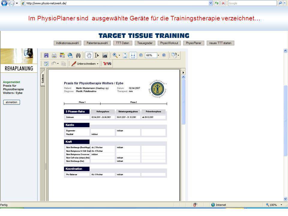 Im PhysioPlaner sind ausgewählte Geräte für die Trainingstherapie verzeichnet…